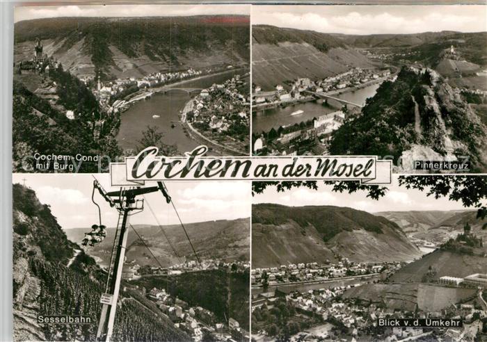 AK / Ansichtskarte Cochem Mosel mit Burg Pinnerkreuz Sesselbahn Blick von der Umkehr Kat. Cochem