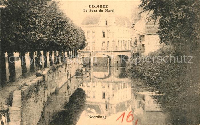 AK / Ansichtskarte Dixmude Le Pont du Nord Noordbrug Kat.