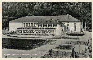 AK / Ansichtskarte Ilmenau Thueringen Festhalle Park Gaststaette Kat. Ilmenau