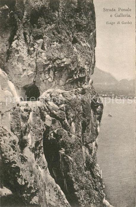 AK / Ansichtskarte Lago di Garda Strada Ponale e Galleria Tunnel Gardasee Kat. Italien