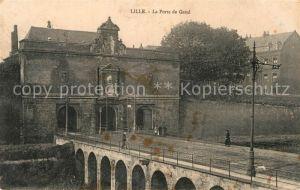 AK / Ansichtskarte Lille Nord La Porte de Gand Kat. Lille