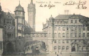 AK / Ansichtskarte Frankfurt Main Rathaus Kat. Frankfurt am Main