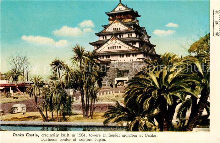AK / Ansichtskarte Osaka Osaka Castle Kat. Osaka