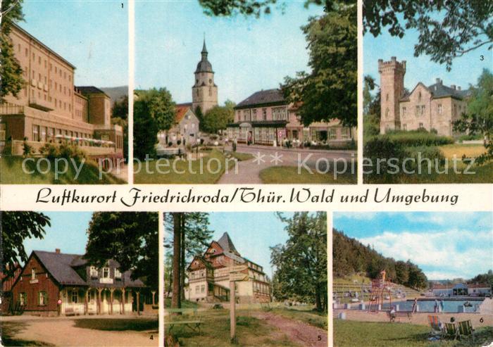 AK / Ansichtskarte Friedrichroda FDGB Heim Walter Ulbricht Am Kurpark Schloss Reinhardsbrunn Heuberghaus Spiessberghaus Schwimmbad Kat. Friedrichroda