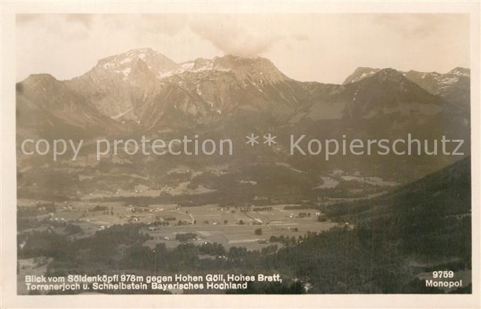 AK / Ansichtskarte Hohes Brett Blick vom Soeldenkopf auf Hohe Goell Torrenerjoch Schnelbstein Kat. Berchtesgaden