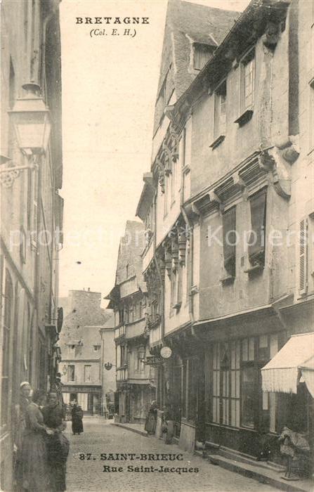 AK / Ansichtskarte Saint Brieuc Cotes d Armor Rue Saint Jacques Kat. Saint Brieuc