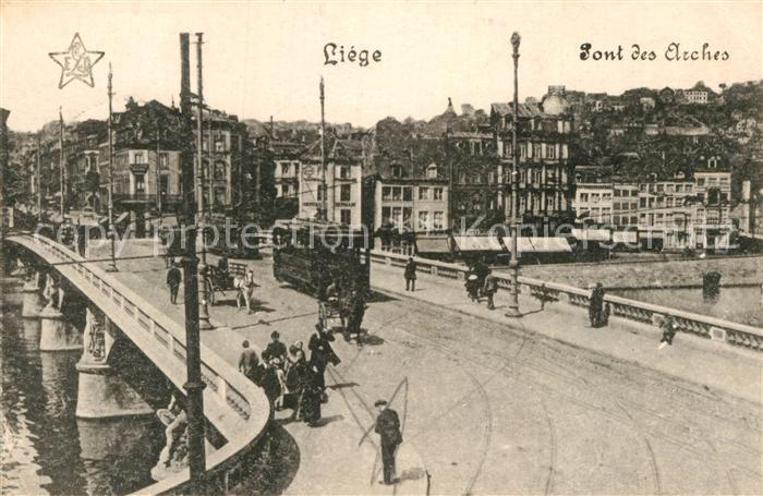 AK / Ansichtskarte Liege Luettich Pont des Arches Kat. Luettich