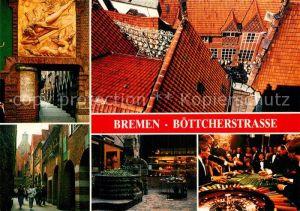 AK / Ansichtskarte Bremen Boettcherstrasse Gasse Restaurant Spielcasino Hansestadt Kat. Bremen