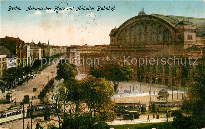 AK / Ansichtskarte Berlin Askanischer Platz Anhalter Bahnhof  Kat. Berlin