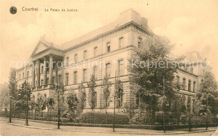 AK / Ansichtskarte Courtrai Flandre Le Palais de Justice Kat. Kortrijk