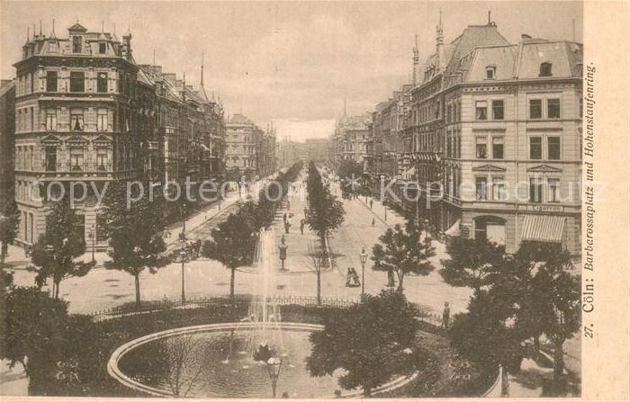 AK / Ansichtskarte Koeln Rhein Barbarossaplatz Hohenstaufenring Kat. Koeln