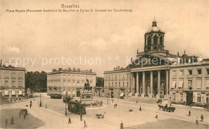AK / Ansichtskarte Bruxelles Bruessel Place Royale Monument Godefroid de Bouillon Eglise St Jacques Kat.