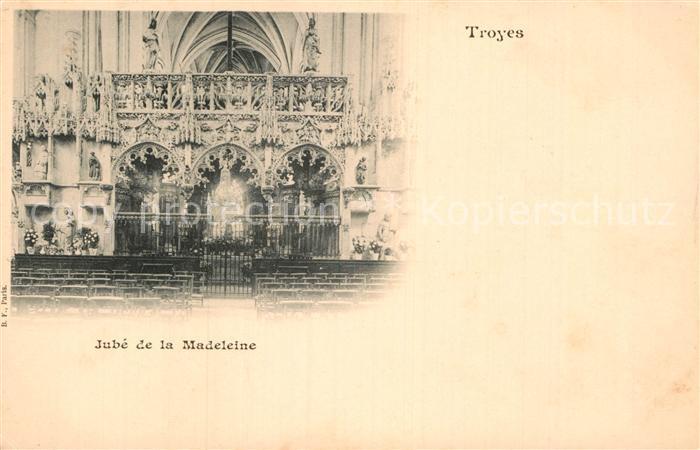 AK / Ansichtskarte Troyes Aube Jube de la Madeleine Kat. Troyes