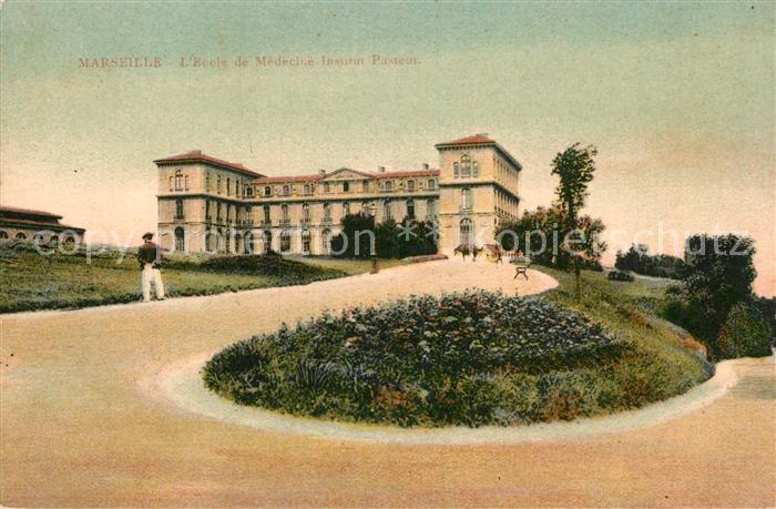 AK / Ansichtskarte Marseille Bouches du Rhone Ecole de Medecine Institut Pasteur