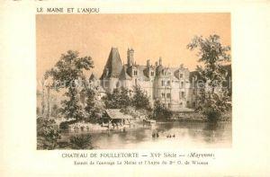 AK / Ansichtskarte Saint Georges sur Erve Chateau de Foulletorte XVI Siecle Kat. Saint Georges sur Erve