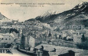 AK / Ansichtskarte Briancon Vue generale Sainte Catherine et Route d Embrun Kat. Briancon