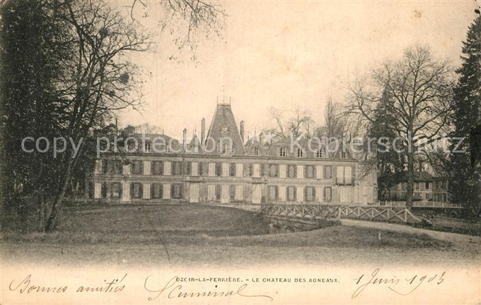 AK / Ansichtskarte Ozoir la Ferriere Chateau es Agneaux Kat. Ozoir la Ferriere