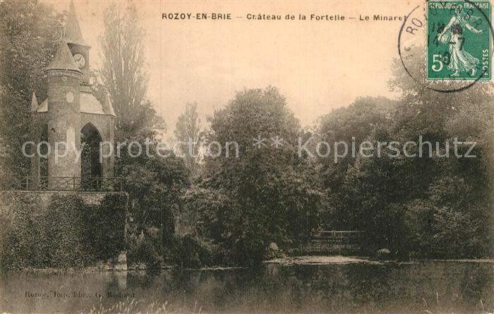 AK / Ansichtskarte Rozay en Brie Chateau de la Fortelle Minaret Kat. Rozay en Brie
