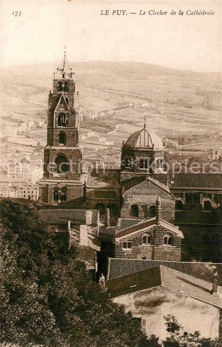 AK / Ansichtskarte Le Puy en Velay Clocher Cathedrale Kat. Le Puy en Velay