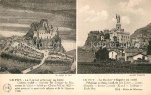 AK / Ansichtskarte Le Puy en Velay Rocher Espaly Chateau Kat. Le Puy en Velay