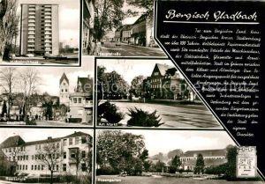 AK / Ansichtskarte Bergisch Gladbach Hochhaus Stadtmitte Realschule Rosengarten Am Markt Kat. Bergisch Gladbach