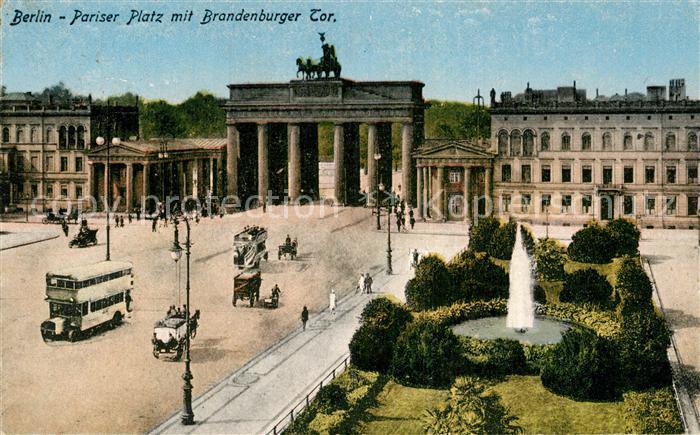AK / Ansichtskarte Berlin Pariser Platz mit Brandenburger Tor Kat. Berlin
