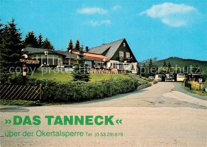 AK / Ansichtskarte Schulenberg Oberharz Restaurant Cafe Hotel Das Tanneck Kat. Schulenberg im Oberharz
