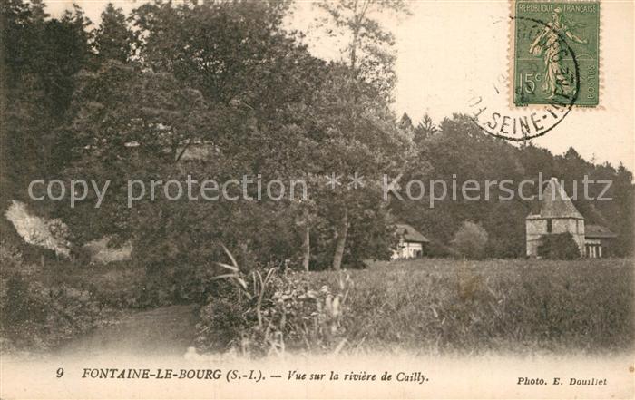 AK / Ansichtskarte Fontaine le Bourg Vue sur la riviere de Cailly Kat. Fontaine le Bourg