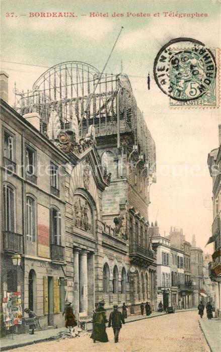 AK / Ansichtskarte Bordeaux Hotel des Postes et Telegraphes Kat. Bordeaux