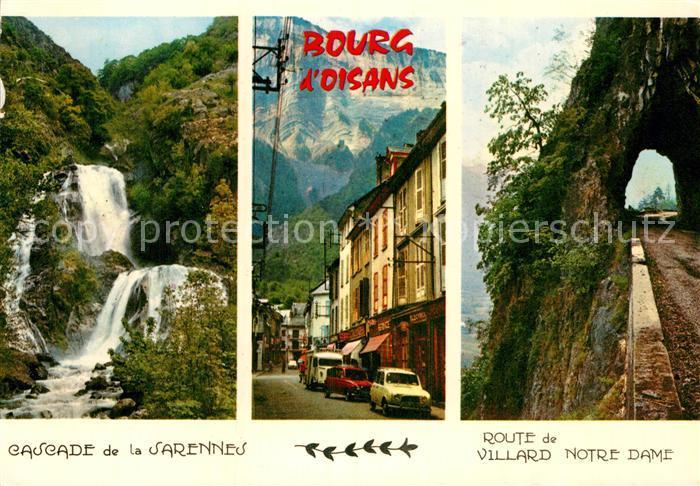 AK / Ansichtskarte Bourg d Oisans Cascade de la Sarennes Route de Villard Notre Dame Kat. Le Bourg d Oisans