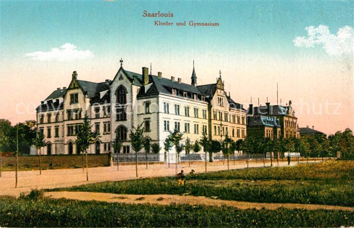AK / Ansichtskarte Saarlouis Kloster und Gymnasium Kat. Saarlouis