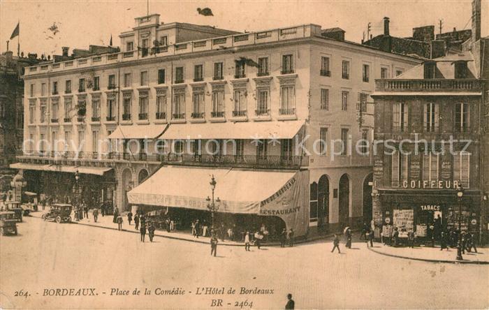 AK / Ansichtskarte Bordeaux Place de la Comedie Hotel de Bordeaux Kat. Bordeaux