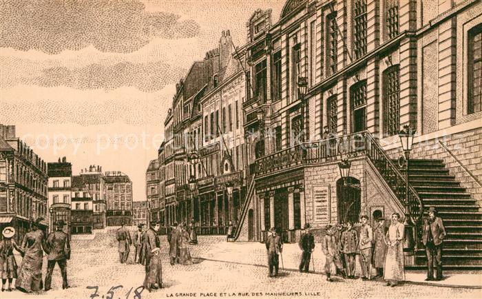 AK / Ansichtskarte Lille Nord Grande Place Rue des Manneliers Illustration Kat. Lille
