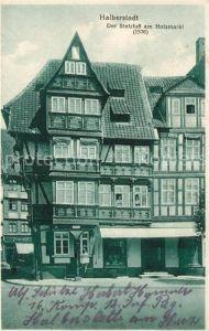 AK / Ansichtskarte Halberstadt Stelzfuss am Holzmarkt 1576 Kat. Halberstadt