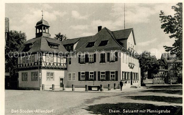 AK / Ansichtskarte Bad Sooden Allendorf Ehemaliges Salzamt mit Pfennigstube Kat. Bad Sooden Allendorf