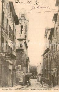 AK / Ansichtskarte Aix en Provence Clocher Couvent des Augustins XV siecle Kat. Aix en Provence