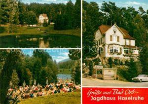 AK / Ansichtskarte Bad Orb Restaurant Jagdhaus Haselruhe Terrasse Weiher Kat. Bad Orb