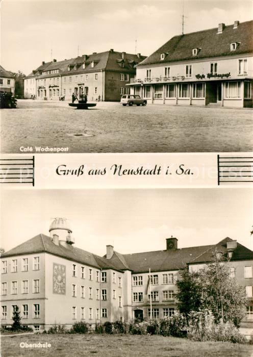 AK / Ansichtskarte Neustadt Sachsen Cafe Wochenpost Oberschule Kat. Neustadt Sachsen
