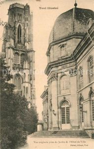 AK / Ansichtskarte Toul Meurthe et Moselle Lothringen Jardin de Hotel de Ville  Kat. Toul