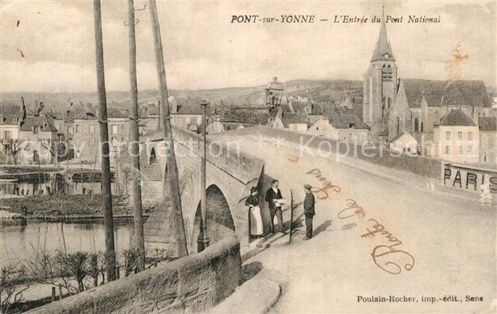 AK / Ansichtskarte Pont sur Yonne Entree du Pont National Kat. Pont sur Yonne