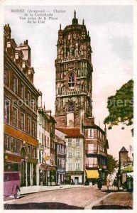 AK / Ansichtskarte Rodez Clocher de la Cathedrale Place de la Cite Kat. Rodez