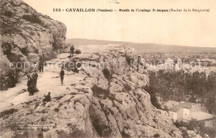 AK / Ansichtskarte Cavaillon Montee de l Ermitage Saint Jacques Rocher de la Resquiette Kat. Cavaillon