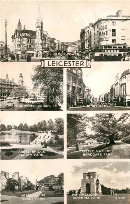 AK / Ansichtskarte Leicester United Kingdom Clock Tower Municipal Square Granby Street Abbey Bridge Abbey Park Little Matlock Bradgate Park Abbey Ruins War Memorial Victoria Park 0