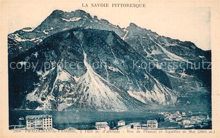 AK / Ansichtskarte Pralognan la Vanoise Roc de Plassas et Aiguilles de Mai Kat. Pralognan la Vanoise
