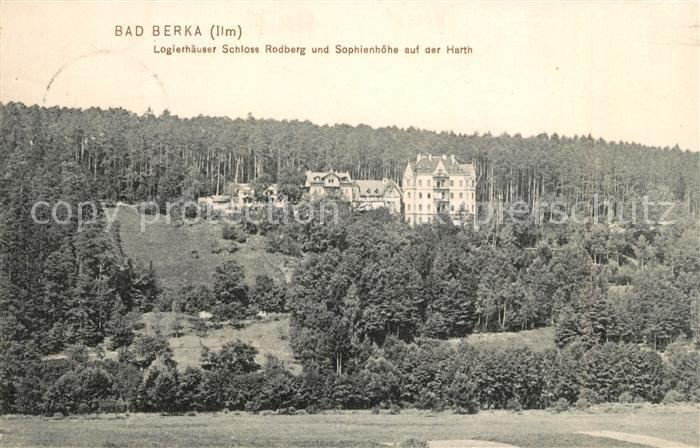 AK / Ansichtskarte Bad Berka Logierhaeuser Schloss Rodberg Sophienhoehe Harth Kat. Bad Berka