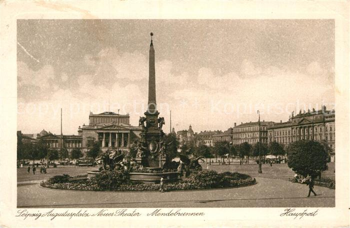 AK / Ansichtskarte Leipzig Augustusplatz Neues Theater Mendebrunnen Kat. Leipzig
