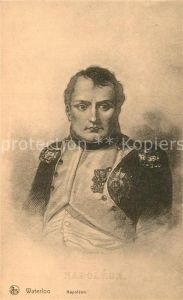 AK / Ansichtskarte Napoleon Bonaparte Waterloo  Kat. Persoenlichkeiten