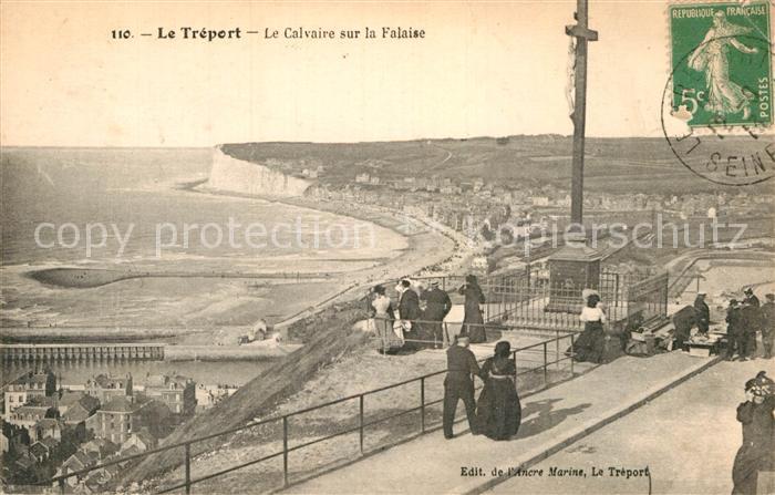 AK / Ansichtskarte Le Treport Le Calvaire sur la Falaise Kat. Le Treport