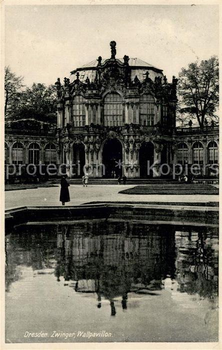 AK / Ansichtskarte Dresden Zwinger Wallpavillon Kat. Dresden Elbe