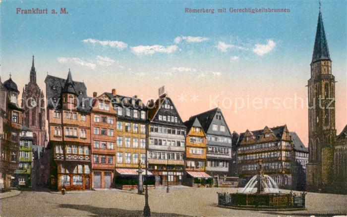 AK / Ansichtskarte Frankfurt Main Roemerberg mit Gerechtigkeitsbrunnen Kat. Frankfurt am Main